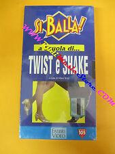 film VHS SI BALLA!A scuola di TWIST e SHAKE Mara Terzi SIGILLATA (F109) no dvd
