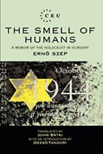 The Smell of Humans: A Memoir of the Holocaust in Hungary, Literature: Folklore/