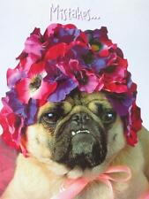 "BELATED BIRTHDAY ""Mistakes... I've Made a Few!"" AVANTI CARD Pug in Flower Hat"