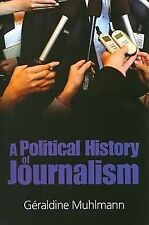 2008-01-01, Political History of Journalism, Muhlmann, Geraldine, Very Good, --