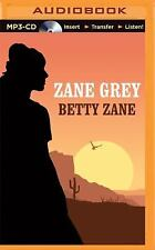 Betty Zane by Zane Grey (2015, MP3 CD, Unabridged)