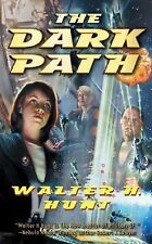The Dark Path by Walter H. Hunt PB new