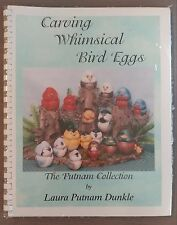 Carving Whimsical BIrd Eggs Laura Putnam Dunkle Woodcarving Feather Flock Book