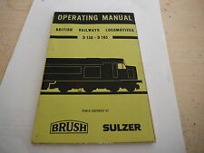 BRITISH RAILWAY DIESEL D138 - D193 BRUSH SULZER  CLASS 46 OPERATOR MANUAL 1961