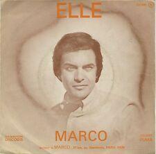 SP 45 tours Marco Elle / Je t'aime, j'ai besoin de toi EXC