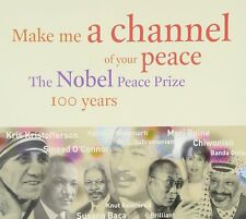 Make Me a Channel of Your Peace - The Nobel Peace Prize 100 Years / CD
