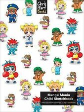 Manga Mania™: Chibi Sketchbook by Hart, Christopher