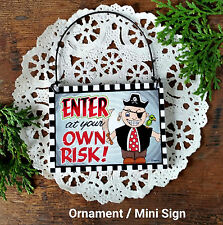 Enter At Your Own Risk DECO Mini Sign Wood Ornament Pirate Caution Keep Out  usa