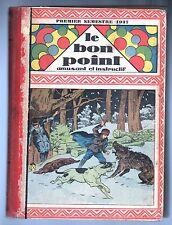 LE BON POINT. Reliure éditeur 1937 premier semestre. N°1257 à 1282