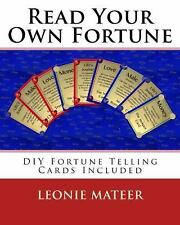 Read Your Own Fortune : DIY Fortune Telling Cards Included by Leonie Mateer...