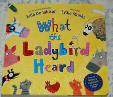WHAT THE LADYBIRD HEARD Julia Donaldson Illust Lydia Monks BOARD book