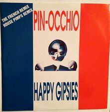 PIN-OCCHIO - Happy Gipsies - Vinile 12 Mix - 1994 - NEW