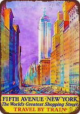 New York Fifth Avenue Travel by Train reproduction metal tin sign 8 x 12