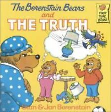 First Time Books Ser.: The Berenstain Bears and the Truth by Jan Berenstain...
