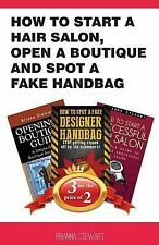 How to Start a Hair Salon, Open a Boutique and Spot a Fake Handbag by Brianna...