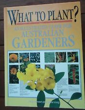 What To Plant ? Illustrated Guide To Australian Gardeners Kristo Pienaar 1986 HB