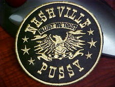 MOTORCYCLE JACKET PATCH  NASHVILLE PUSSY IN LUST WE TRUST