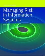 Managing Risk In Information Systems Information Systems Security & Assurance S