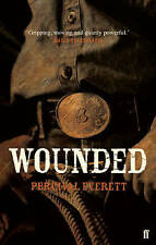 Wounded by Percival Everett (Paperback, 2008) New Book