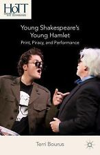 History of Text Technologies: Young Shakespeare's Young Hamlet : Print,...