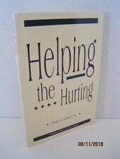Helping the Hurting by Daniel R. Vander Ark