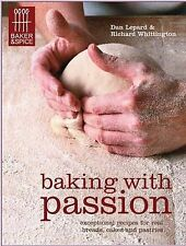 Baking with Passion by Richard Whittington, Dan Lepard (Paperback, 2010)