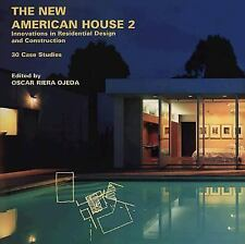 The New American House 2: Innovations in Residential Design and Construction: 3