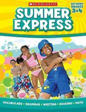 NEW Summer Express Between Grades 3 & 4  Scholastic Paperback Book FREE SHIPPING