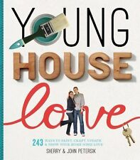 YOUNG HOUSE LOVE - JOHN PETERSIK SHERRY PETERSIK (HARDCOVER) NEW