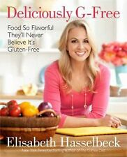 DELICIOUSLY G-FREE Gluten-free Cookbook Recipes Elisabeth Hasselbeck NEW book