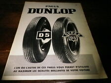 DUNLOP - PNEUS D5 & SUPER D5 - Publicité de presse / Press advert !!! 1956 !!!