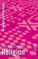 2008-07-23, Religion (Grundthemen Philosophie) (German Edition), Schneider, Hans