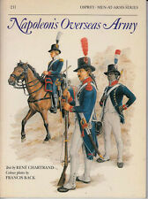 Napoleon's Overseas Army No. 211 by Rene Chartrand (1989, Paperback)