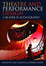 Theatre and Performance Design: A Reader in Scenography by Andrew Nisbet,...