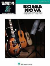 Bossa Nova - 15 Songs Arranged for Three or More Guitarists: Essential Elements