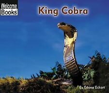 King Cobra (Welcome Books: Animals of the World)