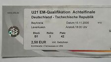 TICKET U21 LS 15.11.2005 Deutschland - Tschechien in Leverkusen