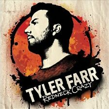 Redneck Crazy by Tyler Farr (CD, 2013, Sony Music Entertainment) NEW