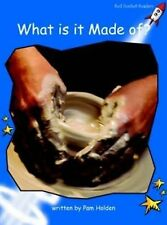 What is it Made Of?: Early: Level 3 by Pam Holden (Paperback, 2004)