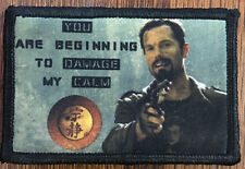 You are beginning to damage my calm Morale Patch Tactical Military Army Badge