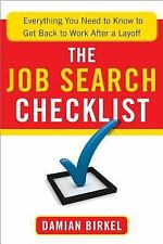 The Job Search Checklist: Everything You Need to Know to Get Back to Work After