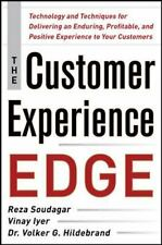 The Customer Experience Edge : Technology and Techniques for Delivering an...