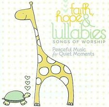 Various Artists : Faith Hope & Lullabies: Worship CD (2009)