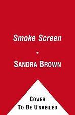 SMOKE SCREEN   -Sandra Brown-  ABRIDGED 5 CD ~ NEW