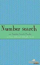 Number Search : 100 of the Best Number Search Puzzles by Clarity Media (2012,...