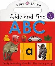 Play and Learn: ABC : Easy Learning Fun, for the Very Young by Priddy Books...