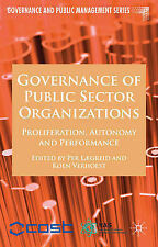 Governance of Public Sector Organizations: Proliferation, Autonomy and Performan