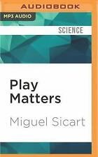 Play Matters by Miguel Sicart (2016, MP3 CD, Unabridged)
