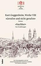 KURT GUGGENHEIM - GERUFEN UND NICHT GERUFEN / NACHHER