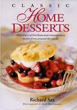 Classic Home Desserts: A Treasury of Heirloom and Contemporary Recipes HB/D/J